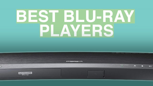 Best Blu-ray Player 2016: 7 best Blu-ray players right now | Trusted