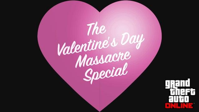 GTA Online Valentine's Day Massacre Special
