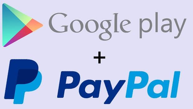 Google Play and PayPal
