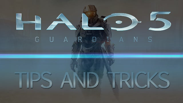 Halo 5 Tips and Tricks – 13 tips to help you get started in Halo 5