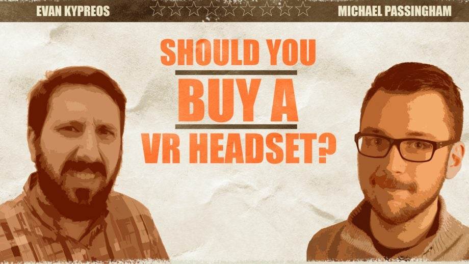 Should You Buy a VR Headset?