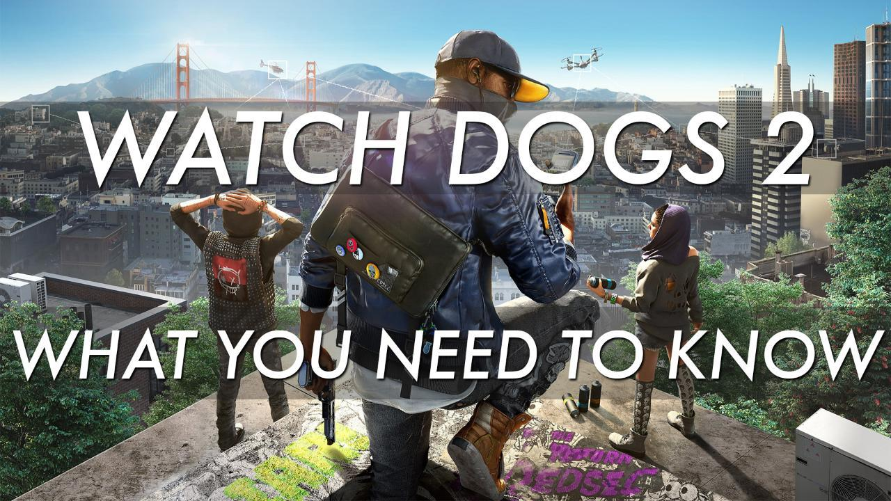 watch-dogs-2-5-things-you-need-to-know