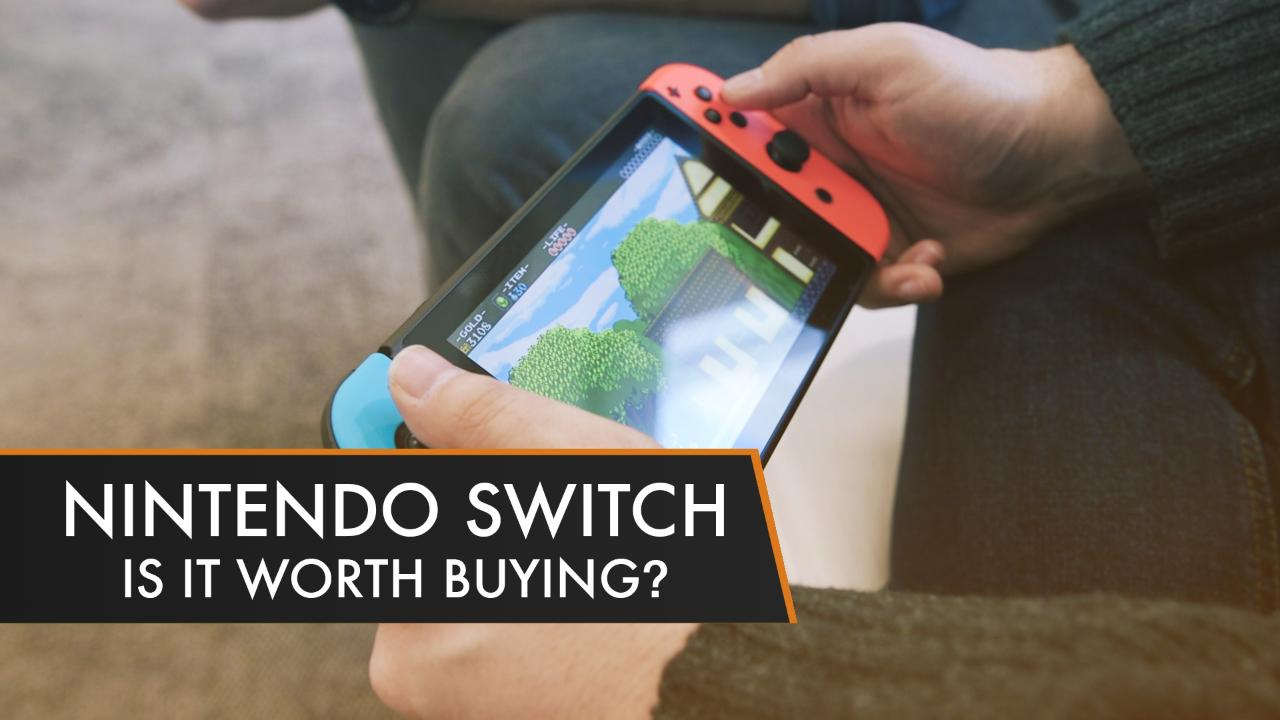 should-you-buy-a-nintendo-switch-1