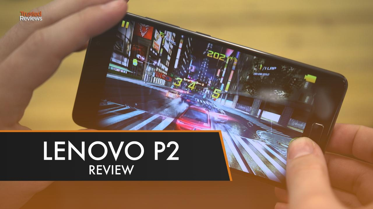 lenovo-p2-worlds-best-battery-life-review