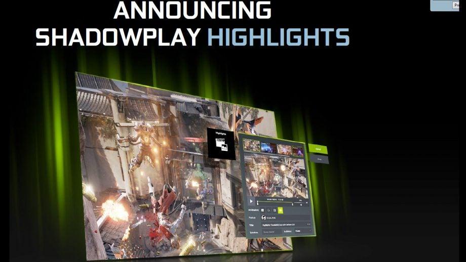 Nvidia ShadowPlay Highlights