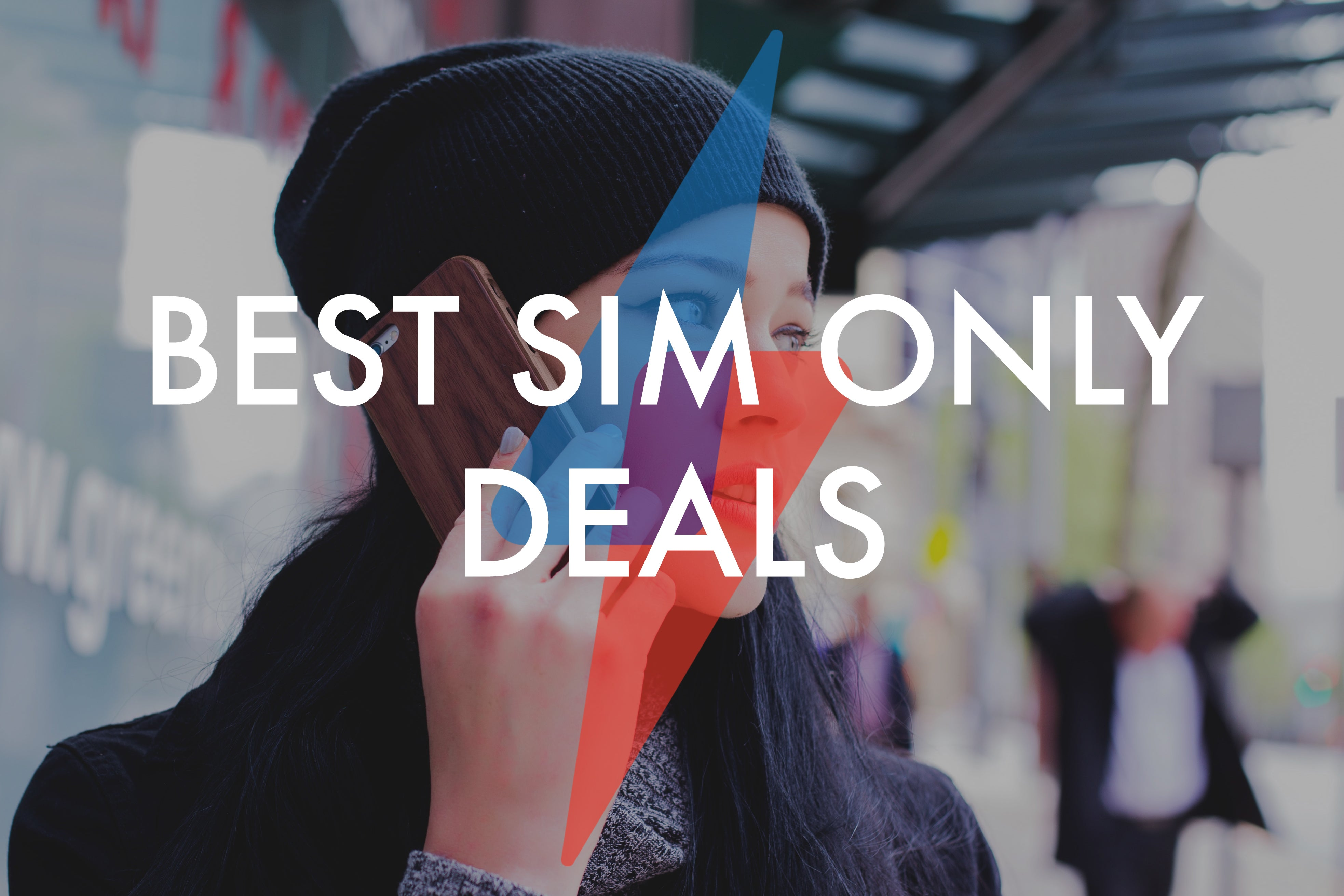 Best SIM Only Deals for May 2019 – Unlimited data for just £20
