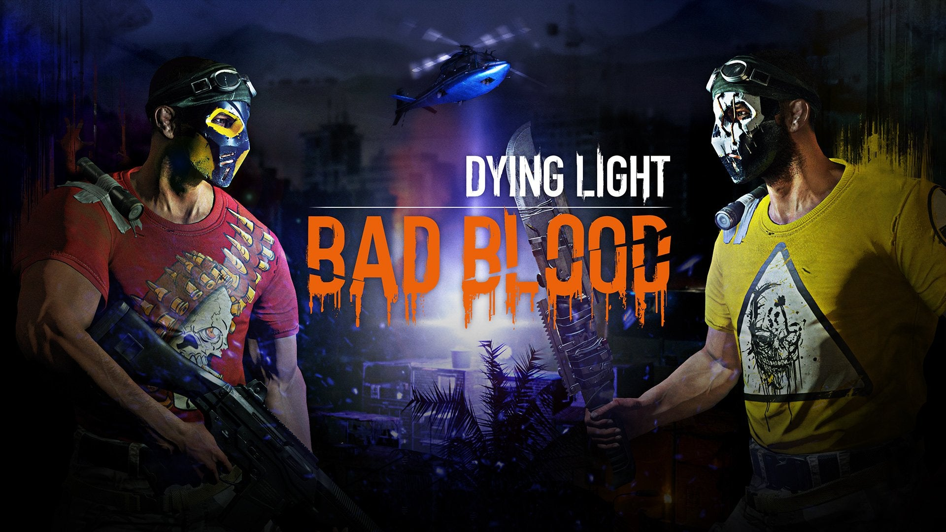 Dying light: bad blood is a standalone multiplayer expansion about.