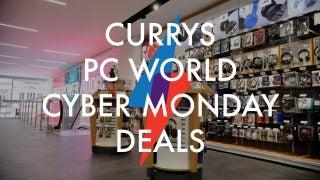 Currys PC World Cyber Monday