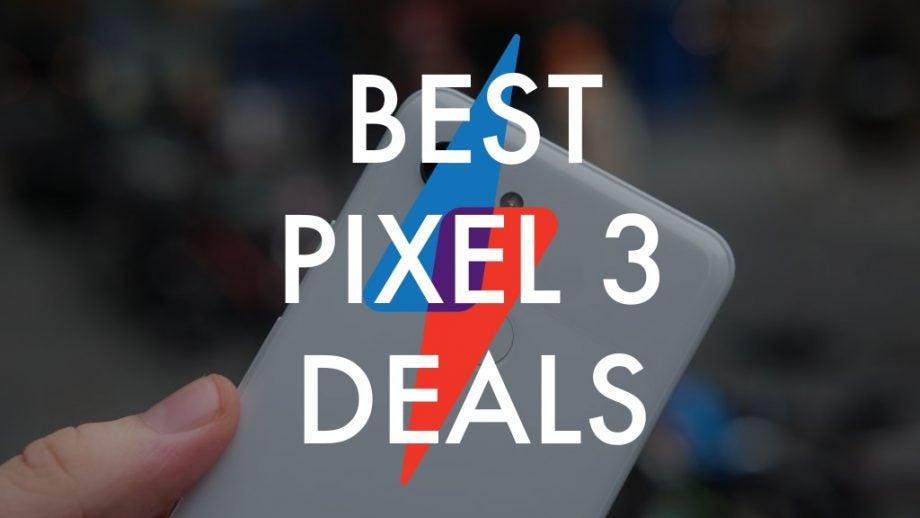 Pixel 3 Deals
