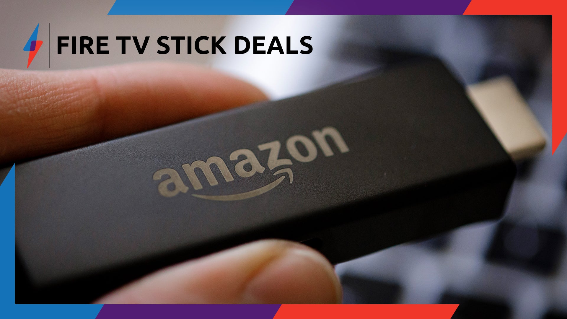 Best Fire TV Stick Deals for Amazon Prime Day UK 2019: Day 2's Deals Live Now