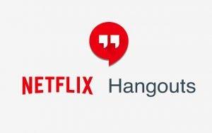 netflix hangouts extension