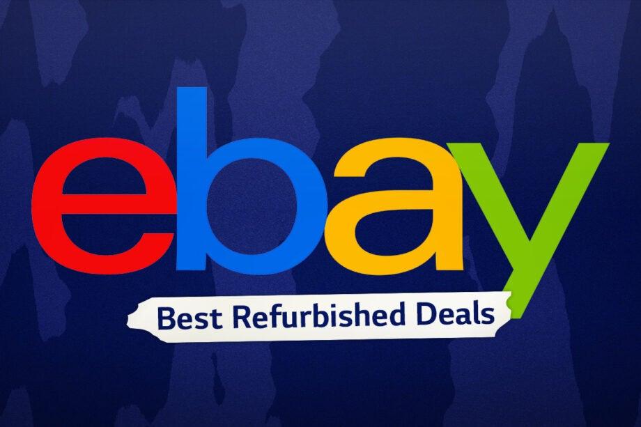 Best Refurbished Deals on eBay