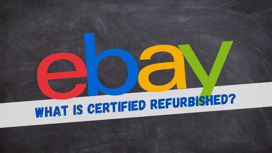 What is Certified Refurbished?