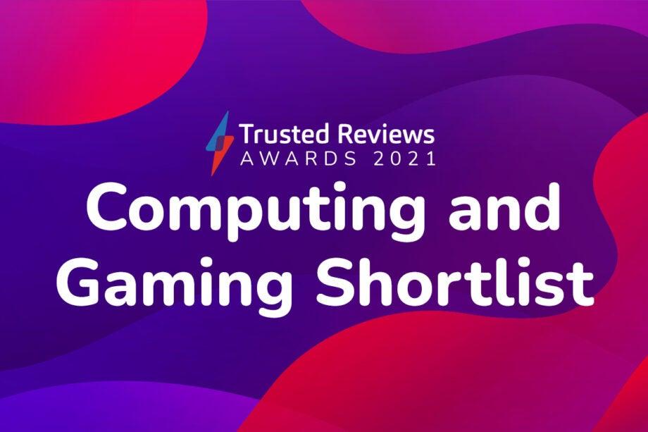 Trusted Reviews Awards 2021 Computing and Gaming